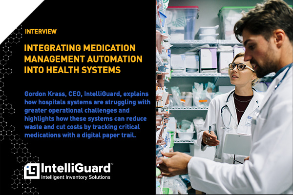 Integrated Healthcare Executive Interview: Interview: Integrating Medication Management Automation Into Health Systems