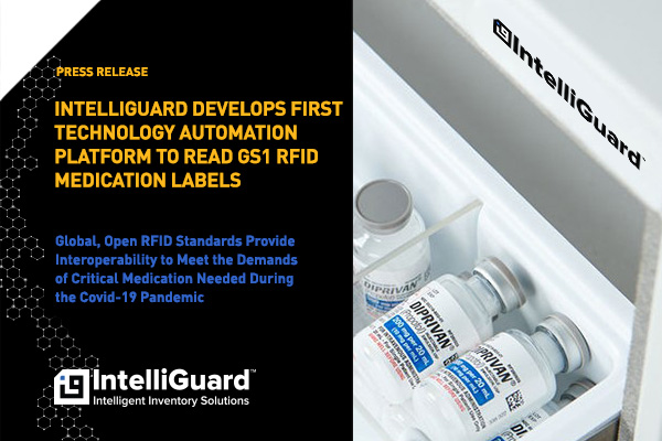 Press Release Image - IntelliGuard Develops First Technology Automation Platform to Read GS1 RFID Medication Labels