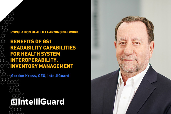Population Health Network interview with Gordon Krass: Benefits of GS1 Readability Capabilities for Health System Interoperability, Inventory Management